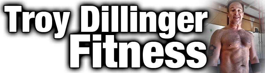 Troy Dillinger Fitness